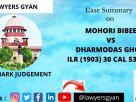 MOHORI BIBEE VS DHARMODAS GHOSE