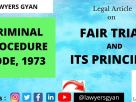 FAIR TRIAL AND ITS PRINCIPLES