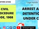 Arrest and Detention in Code of Civil Procedure