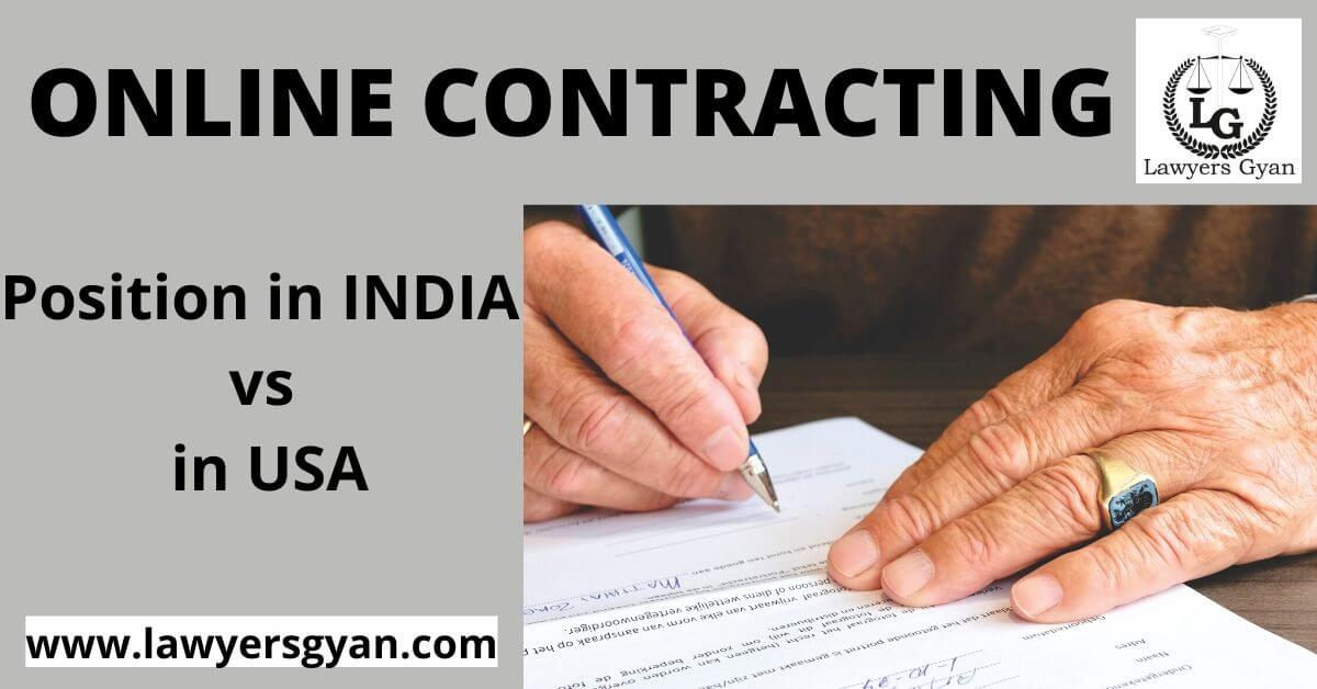 Online Contracting: Position in INDIA vs the US