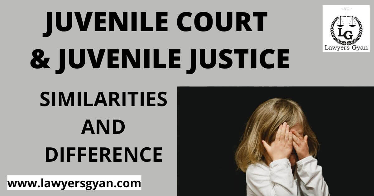 Juvenile Court and Juvenile Justice