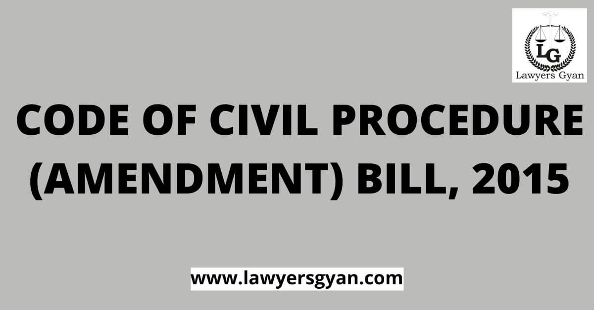 Code of Civil Procedure (Amendment) Bill, 2015