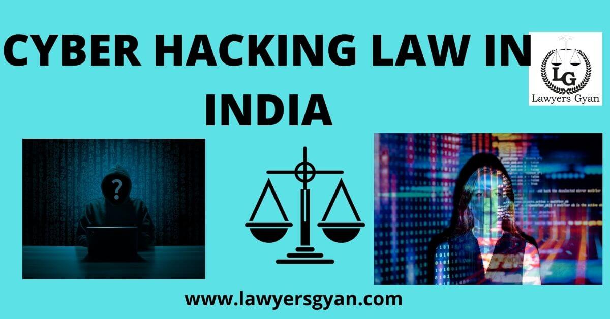 CYBER HACKING LAW IN INDIA