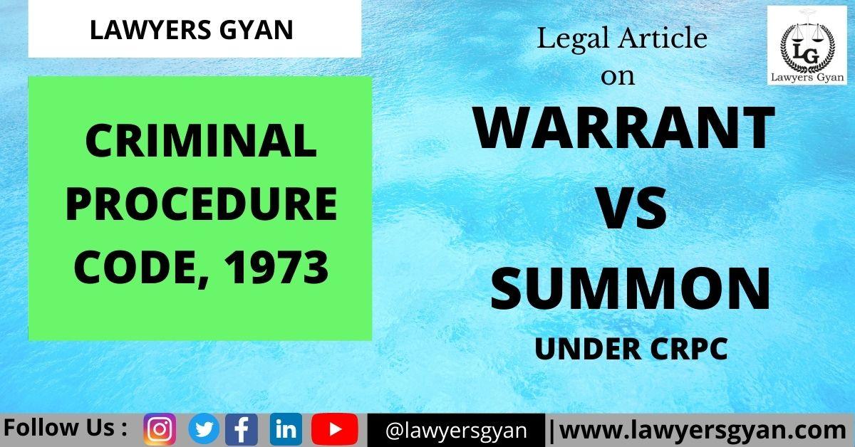 WARRANT CASE vs SUMMON CASE