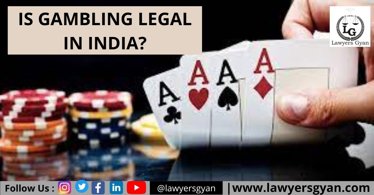 IS GAMBLING LEGAL IN INDIA
