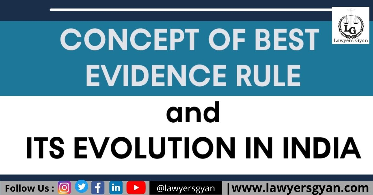 CONCEPT OF THE BEST EVIDENCE RULE