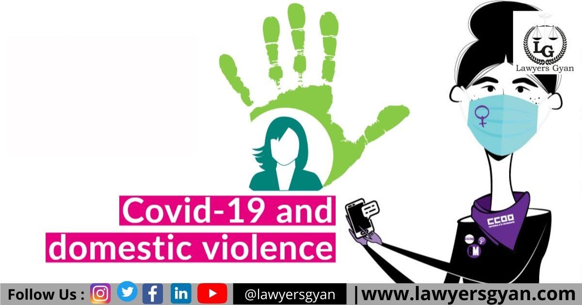 STRENGTHEN FAMILY BONDS VERSUS DOMESTIC CONFLICT AND VIOLENCE DURING COVID – 19: AN OVERVIEW