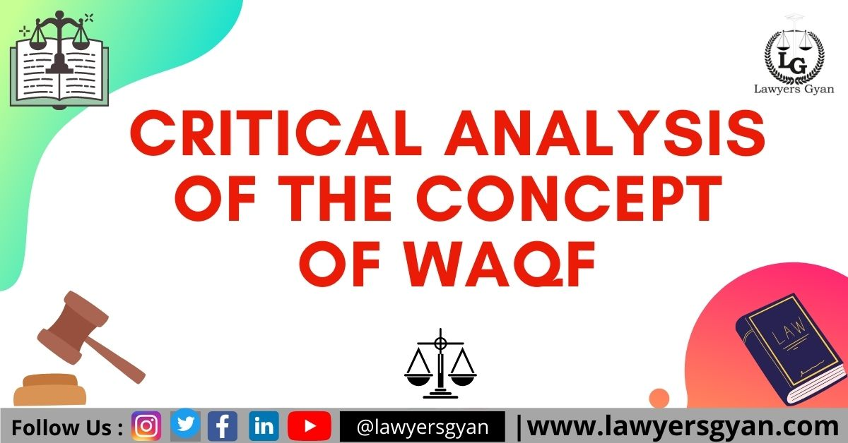 CRITICAL ANALYSIS OF THE CONCEPT OF WAQF