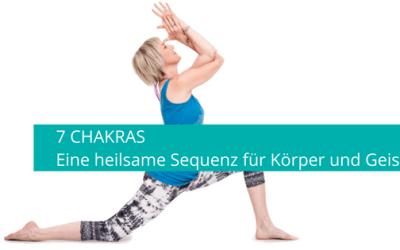 7 Chakras: Eine heilsame Sequenz mit Yogahaltungen und Affirmationen