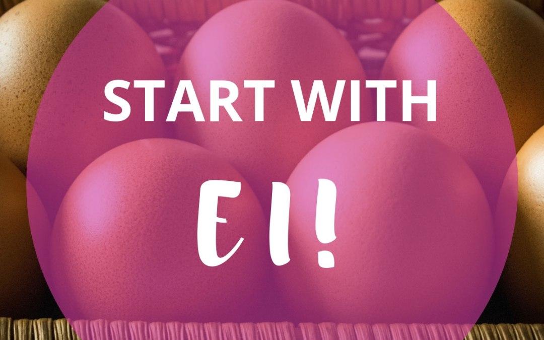 Start with EI! Wie du herausfindest, was du wirklich willst