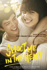 Shoot Me in the Heart (2015)