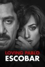 Loving Pablo (2017)