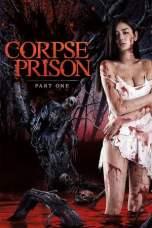 Corpse Prison: Part 1