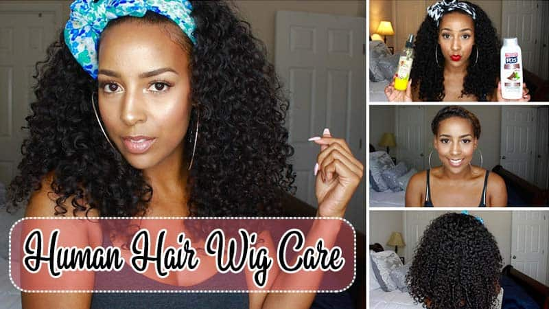 The Do This, Get That Guide On Human Hair Wig Care