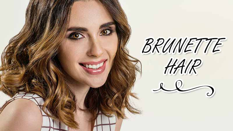What Is Brunette Hair? Things You Might Haven't Been Told About!