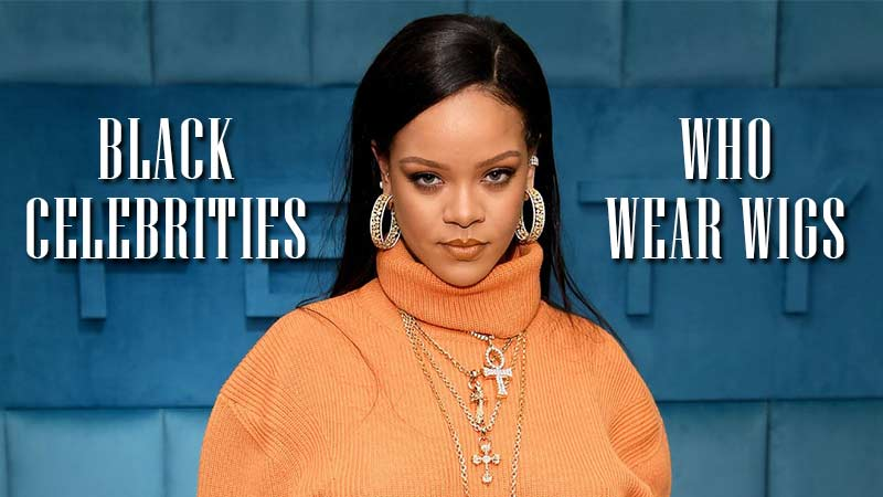 6 A-Class Black Celebrities Who Wear Wig You Might Haven't Heard About