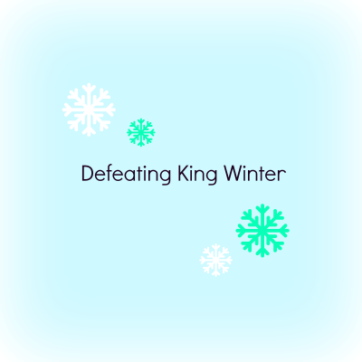 Defeating King Winter : Body Edition