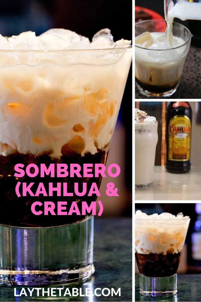 Sombrero (Kahlua & Cream), Lay The Table