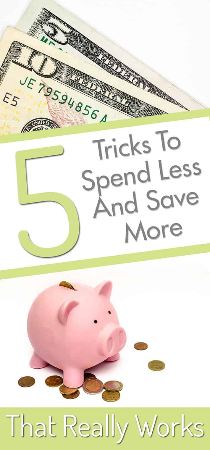5 Tricks To Spend Less And Save More