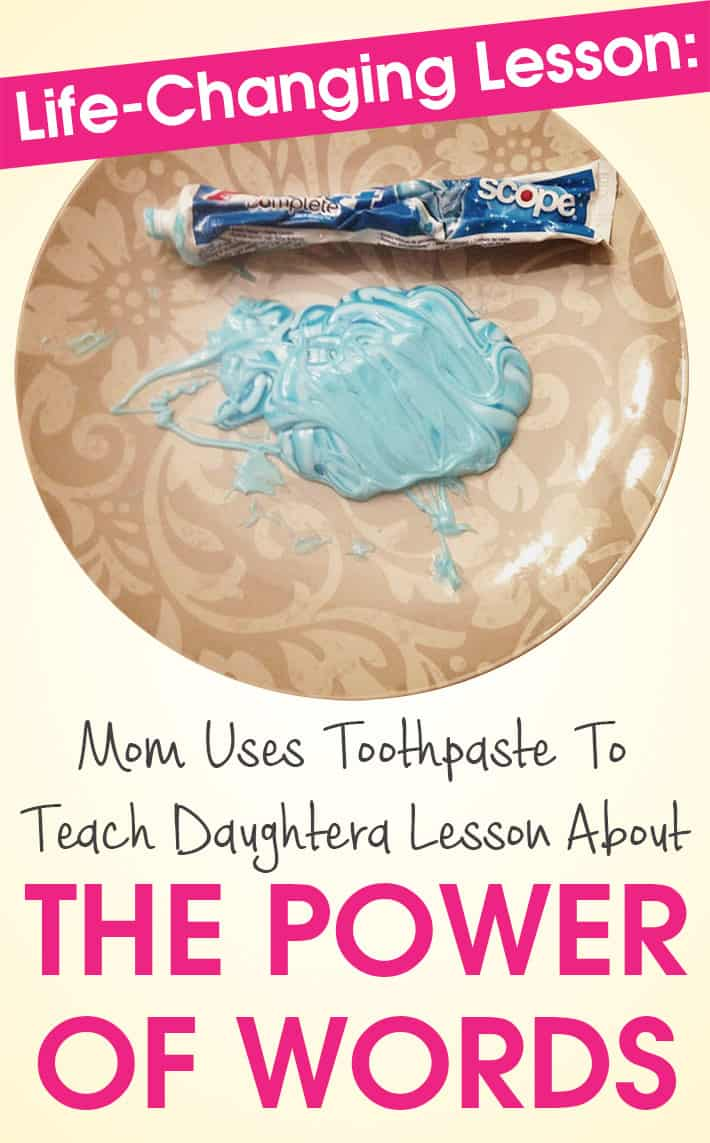 Life-Changing Lesson: Mom Uses Toothpaste To Teach Daughter A Lesson About The Power Of Words
