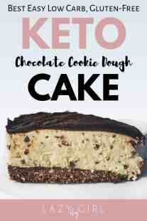 Best keto chocolate cookie dough cake