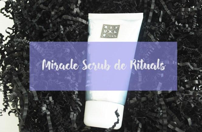 miracle scrub rituals