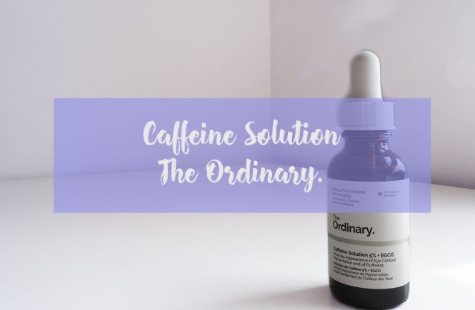 Caffeine Solution - the ordinary -1
