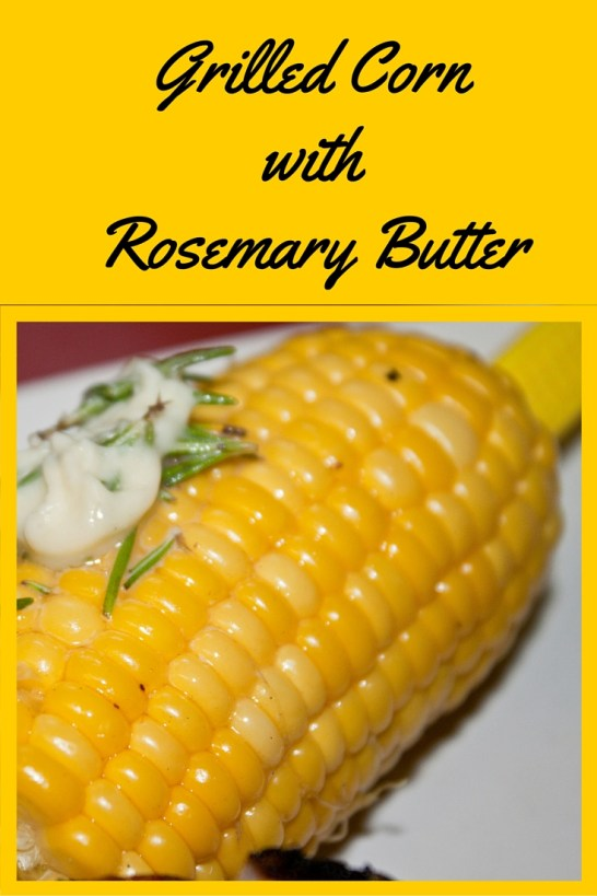 Grilled Cornwith Rosemary Butter