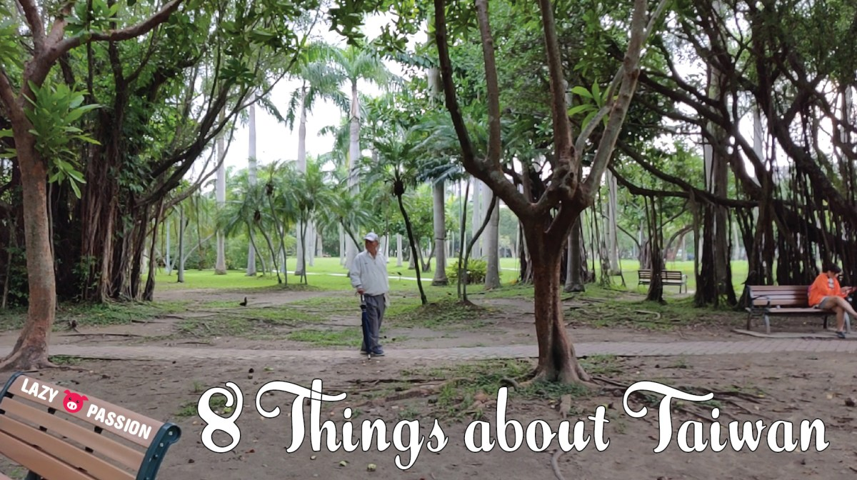 8 Things about Taiwan