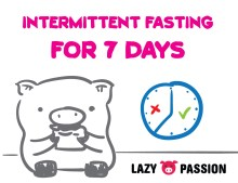 intermittent fasting lazy pig passion