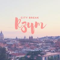 City break: Rzym - kwintesencja włoskiej la dolce vita