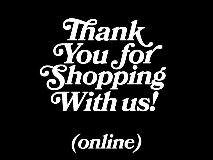 Merci de faire votre shopping avec nous (online)