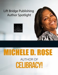 Read about author Michele D. Rose in our Author Spotlight