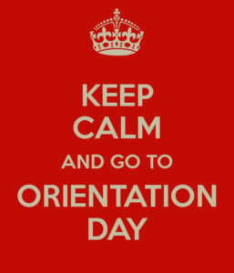 keep-calm-and-go-to-orientation-day-2