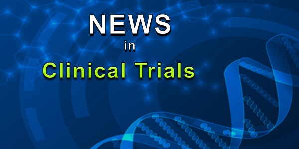 Clinical Trials News