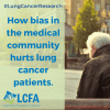 How bias in the medical community hurts lung cancer patients