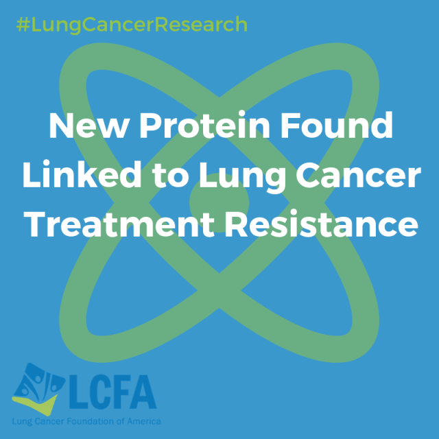 New Protein found linked to lug cancer treatment resistance