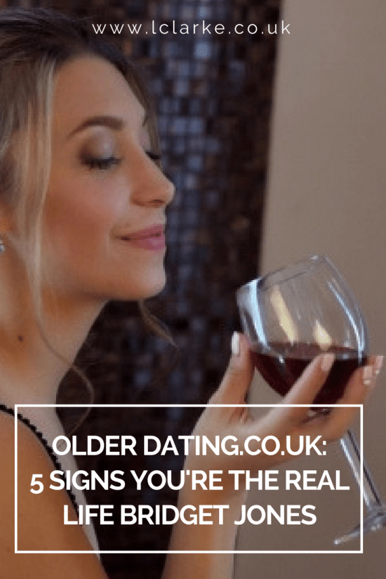 Older-Dating.co.uk 5 Signs You're The Real Life Bridget Jones | LClarke.co.uk