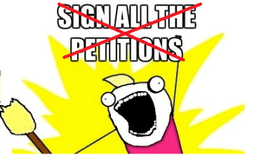 A petition to stop petitions about petitions that no one should petition about 36