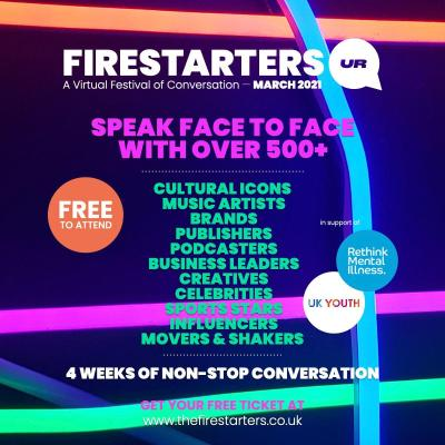 Firestarters: a virtual festival of conversation this March 13