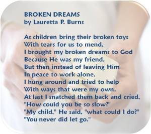 Broken Dreams, by Lauretta P. Burns: a poem about letting go.""