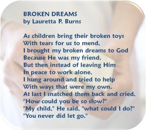 "Broken Dreams, by Lauretta P. Burns: a poem about letting go."""