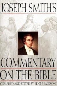 """Joseph Smith's Commentary on the Bible."" Recommended books by LDS Answers"