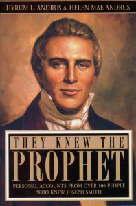 """They Knew the Prophet."" Recommended books by LDS Answers"