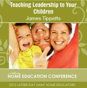 Teaching Leadership to Your Children