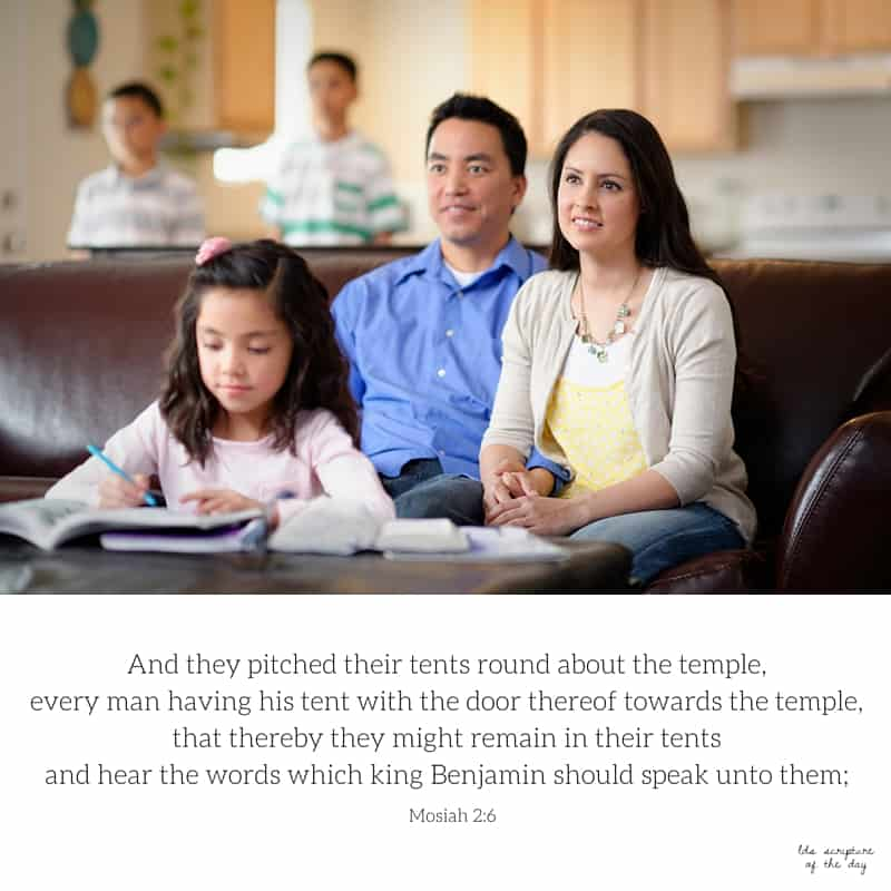 And they pitched their tents round about the temple, every man having his tent with the door thereof towards the temple, that thereby they might remain in their tents and hear the words which king Benjamin should speak unto them; Mosiah 2:6