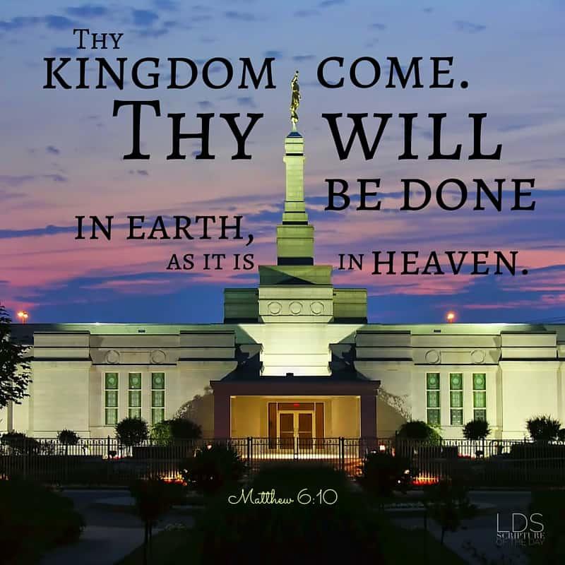 Thy kingdom come. Thy will be done in earth, as it is in heaven. Matthew 6:10
