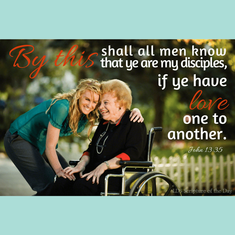 By this shall all men know that ye are my disciples, if ye have love one to another. John 13:35