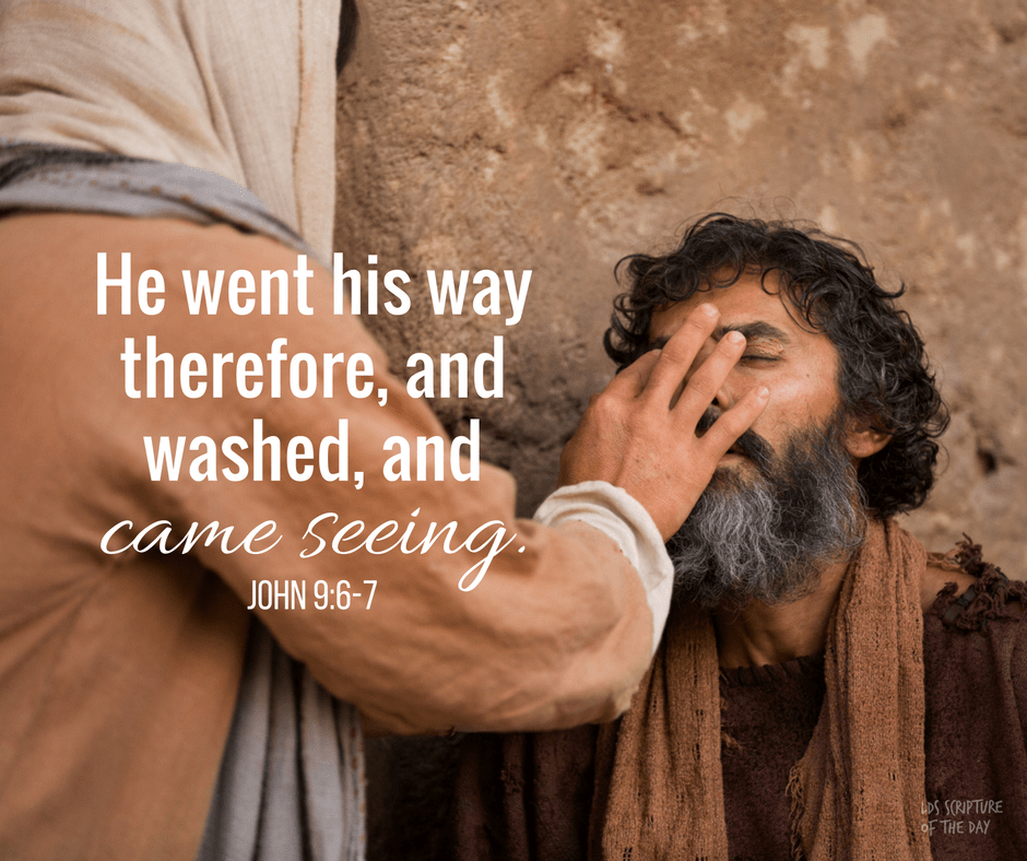 Jesus healing a blind man with clay: He went his way therefore, and washed, and came seeing. John 9:6-7