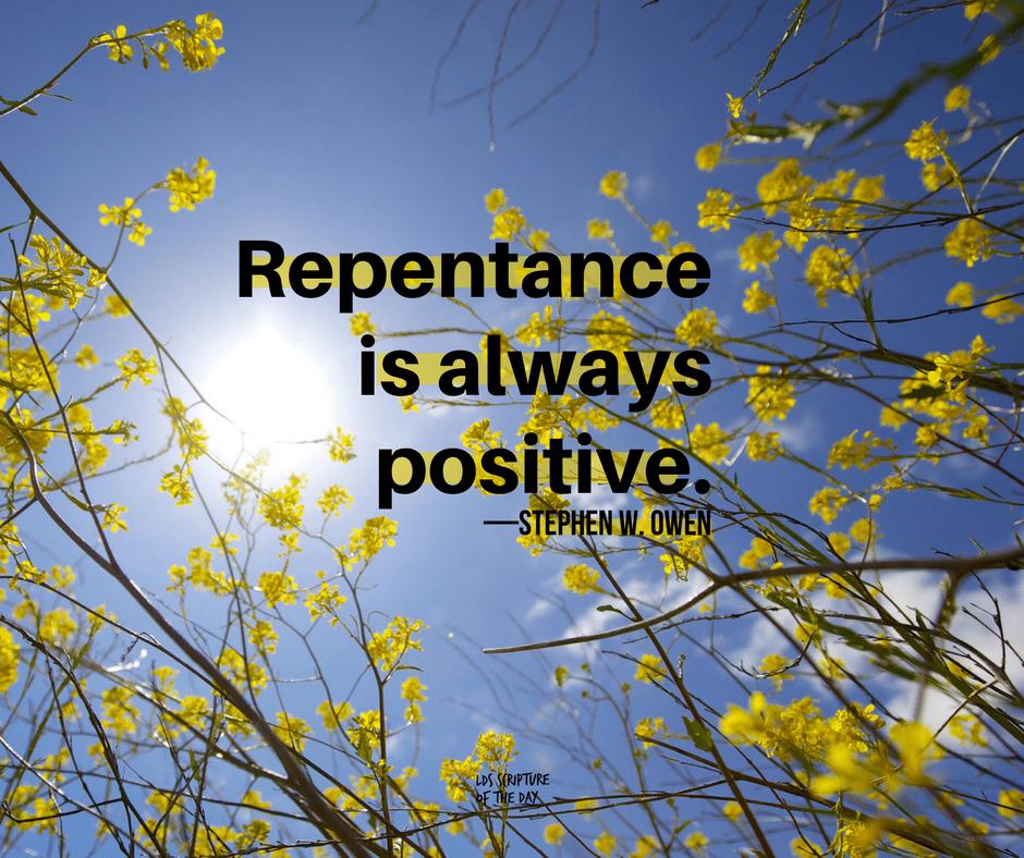 Repentance is always positive